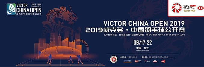 VICTOR CHINA OPEN 2019